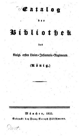 Catalog der Bibliothek des k  nigl  ersten Linien Infanterie Regiments  K  nig  PDF