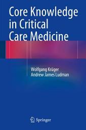 Core Knowledge in Critical Care Medicine
