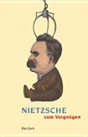 Nietzsche zum Vergn  gen PDF