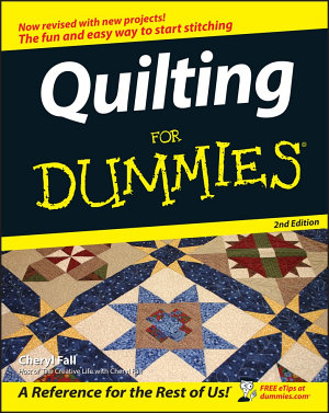 Quilting For Dummies PDF