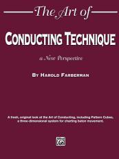 The Art of Conducting Technique PDF