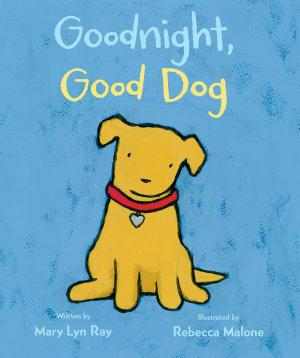 Goodnight  Good Dog