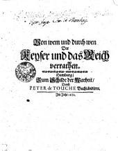 Von wem und durch wen der Keyser und das Reich verrathen