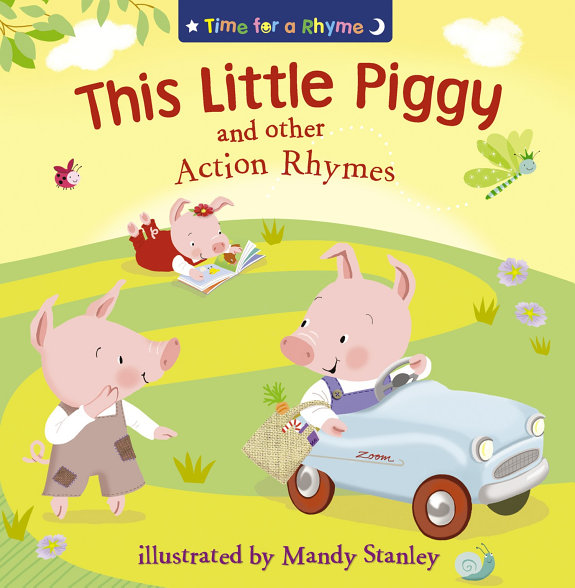 This Little Piggy and Other Action Rhymes (Read Aloud) (Time for a Rhyme)