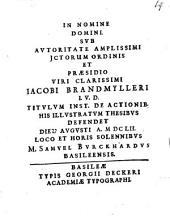 Titulum Inst. de actionibus his illustratum thesibus