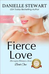 Fierce Love - Sweet