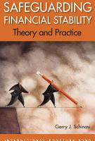 Safeguarding Financial Stability  Theory and Practice PDF