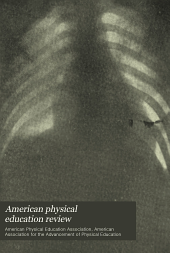 American Physical Education Review: Volume 20