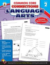 Common Core Connections Language Arts, Grade 2