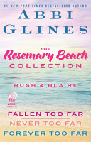 The Rosemary Beach Collection  Rush and Blaire PDF