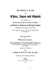 Die expedition in die seen von China, Japan und Ochotsk unter commando van commodore Colin Ringgold und commodore John Rodgers, im auftrage der regierung der Vereinigten Staaten unternommen in den jahren 1853 bis 1856: Band 2