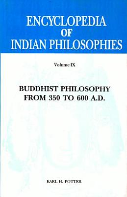 Buddhist Philosophy from 350 to 600 A D
