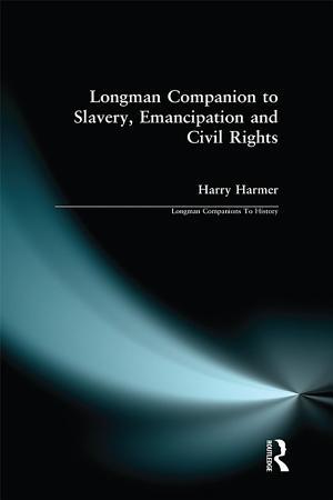 Longman Companion to Slavery  Emancipation and Civil Rights PDF