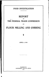 Food Investigation: Report of the Federal Trade Commission on the Wholesale Marketing of Food, June 30, 1919