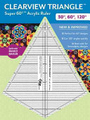 Clearview Triangle Super 60 Degree Acrylic Ruler