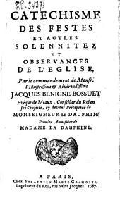 Catéchisme des festes et autres solennitez et observances de l'eglise...
