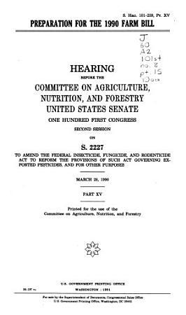 Preparation for the 1990 farm bill PDF