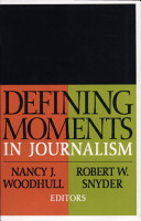 Defining Moments in Journalism PDF