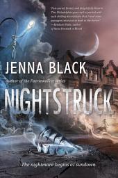 Nightstruck: Volume 1