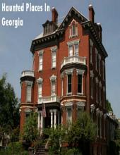 Haunted Places In Georgia