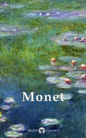 Delphi Collected Works of Claude Monet (Illustrated)