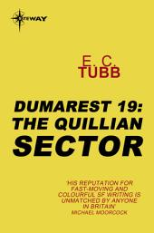 The Quillian Sector: The Dumarest Saga, Book 19