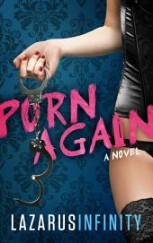 Porn Again (New Adult & College/Contemporary Fiction/Erotica/Romantic Comedy)