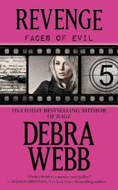Revenge: The Faces of Evil Series: