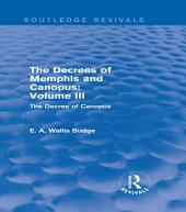 The Decrees of Memphis and Canopus: Vol. III (Routledge Revivals): The Decree of Canopus