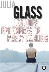 Les joies éphémères de Percy Darling