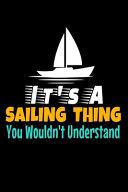 It's a Sailing Thing You Wouldn't Understand