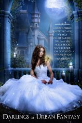 Darlings of Urban Fantasy (A Paranormal Romance, Young Adult Anthology)