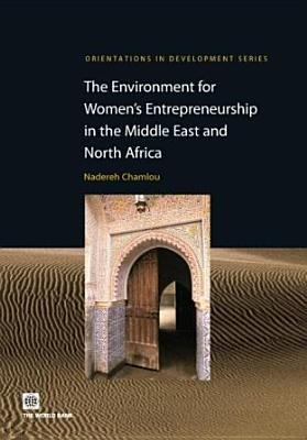 The Environment for Women s Entrepreneurship in the Middle East and North Africa