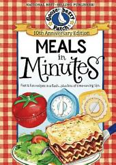 Meals in Minutes: Fast & Fun Recipes in a Flash...Plus Lots of Time-Saving Tips, Edition 10