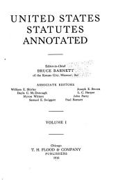 United States statutes annotated: Volume 1