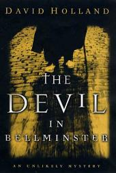 The Devil in Bellminster: An Unlikely Mystery