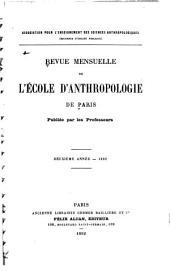 Revue mensuelle de l'École d'Anthropologie de Paris: Volume2