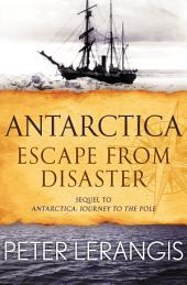 Antarctica: Escape from Disaster