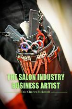 The Salon Industry Business Artist