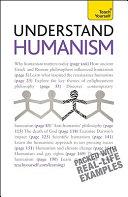 Understand Humanism: A Teach Yourself Guide