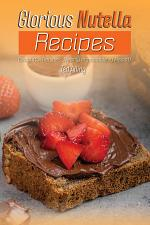 Glorious Nutella Recipes