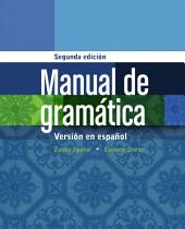 Manual de gramática: En espanol: Edition 2
