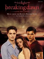 Twilight - Breaking Dawn, Part 1 (Songbook): Music from the Motion Picture Score