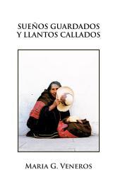 SUEÑOS GUARDADOS Y LLANTOS CALLADOS