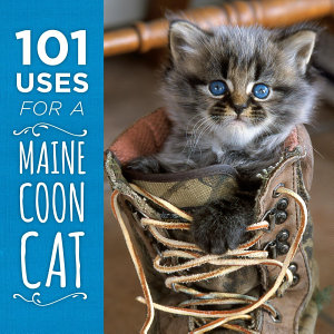 101 Uses for a Maine Coon Cat PDF
