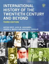 International History of the Twentieth Century and Beyond: Edition 3