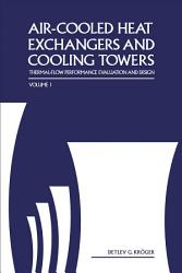 Air Cooled Heat Exchangers And Cooling Towers Book PDF