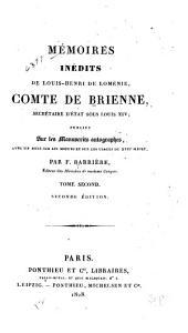 Mémoires inédits de Louis-Henri de Loménie: comte de Brienne, secrétaire d'état sous Louis XIV, Volume2