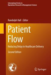 Patient Flow: Reducing Delay in Healthcare Delivery, Edition 2