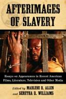 Afterimages of Slavery PDF